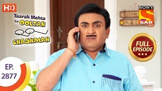 Taarak Mehta Ka Ooltah Chashmah - Ep 2877 - Full Episode - 5th December 2019
