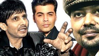 Kamaal R Khan UGLY FIGHT with Karan Johar & Anurag Kashyap