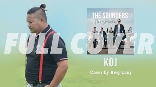 'KOJ' The Sounders Cover by Rwg Lauj [from The Heart Band]