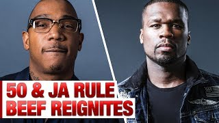 50 Cent & Ja Rule's Beef Gets Reignited