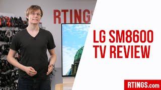 LG SM8600 TV Review - RTINGS.com