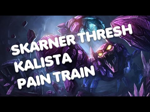 Skarner Thresh Kalista Pain Train video