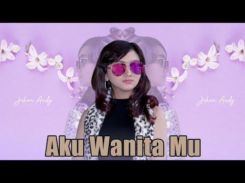 Download Jihan Audy - Aku Wanita Mu    Mp4 baru