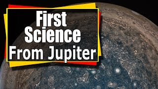 First Science From Juno at Jupiter NASA News Audio with Visuals