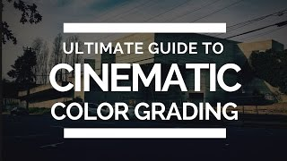 Ultimate Guide for Cinematic Color Grading - Photoshop Tutorial