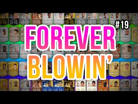 FOREVER BLOWIN' - 19 - Fifa 14 Ultimate Team