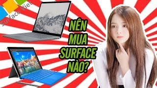 Surface Book, Surface Pro, Surface Laptop nên mua máy nào? | surfaceviet.vn