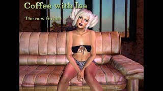 Coffee with Isa - The new format/You Tube customer service