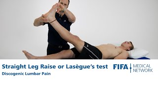 Straight Leg Raise or Lasègue's test | Discogenic Lumbar Pain