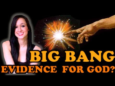 Big Bang Evidence For God