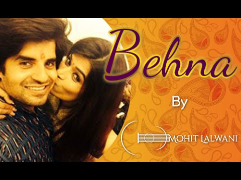 O Behena    Raksha Bandhan special    MOhit Lalwani
