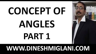 """Concept of Angles Geometry Mensuration (Part 1) by Dinesh Miglani"""