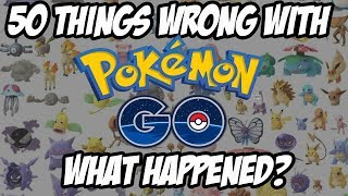 50 Things WRONG With Pokemon Go