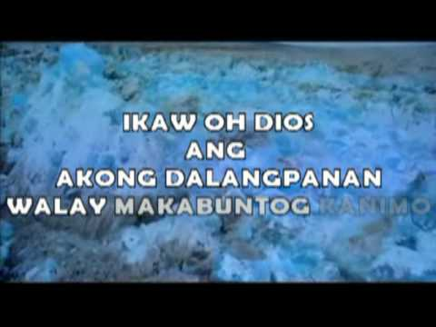 Kay Gihigugma Mo Ako - Cebuano Christian Song video