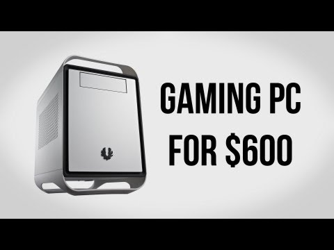 Build a Gaming PC for $600 - December 2012
