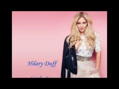 Hilary Duff - Little Lies (Lyrics)