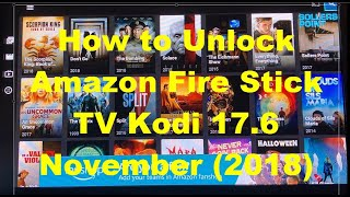 How to Unlock Amazon Fire Stick TV Complete Setup Kodi 17.6 Mobdro Tea TV FREE (October  2018)