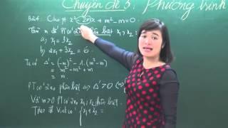 Hệ thức Viet và ứng dụng- Luyện thi toán vào 10 - Cô Trần Mai Phương - HOCMAI