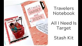 Travelers Notebook | All I need is Target | Stash Supplies