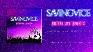 Saving Vice - Another Life (Motionless In White Cover)