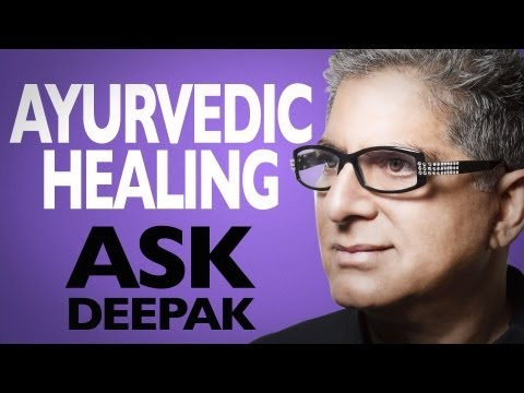 How Is Ayurveda a Science Of Healing? Ask Deepak!