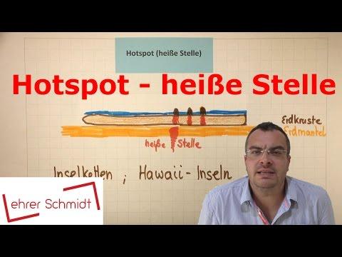 Hot Spot - heiße Stelle   Erdkunde   Plattentektonik   Lehrerschmidt