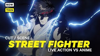 Street Fighter the Movie: Live Action vs. Anime | Cut/Scene #6 | NowThis Nerd