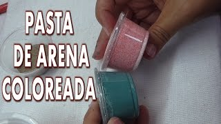 DIY PASTA DE ARENA COLOREADA PARA DECORACIONES