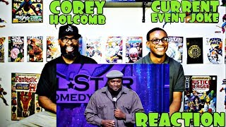 Corey Holcomb : Current Event Reaction