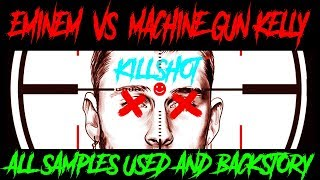 EMINEM - KILLSHOT / ALL the Samples Used And Backstory (MACHINE GUN KELLY DISS)