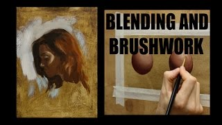 Oil painting techniques : Blending and brushwork