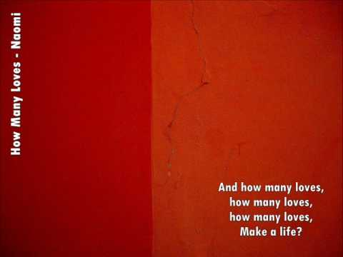 Naomi - How Many Loves