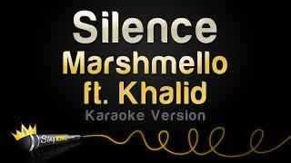 Download Lagu Marshmello ft. Khalid - Silence (Karaoke Version) Gratis STAFABAND