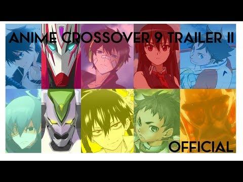 Anime Crossover 9 Trailer II