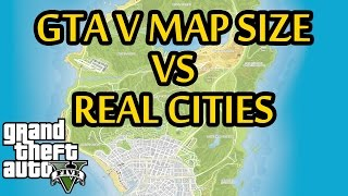 GTA 5 Map Size Compared to Real Life Cities Across the World! (GTA V)