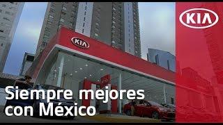 Siempre mejores con México | KIA MOTORS MÉXICO