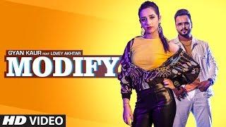 Modify: Gyan Kaur (Full Song) Lovey Akhtar | Rav Hanjra | Latest Punjabi Songs 2019