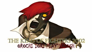 The King of Fighters 2002: Orochi Iori Playthrough (PS2)