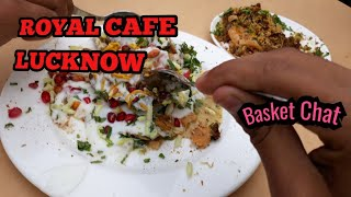 Royal Cafe|Basket chat|Lucknow Food|Lucknow Street Food|Foodiee Saurabh