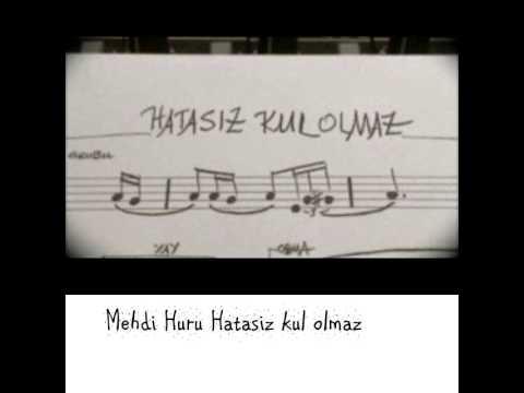 Mehdi Huru Hatasiz kul olmaz 2014