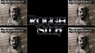 Watch Rough Silk The Truth video