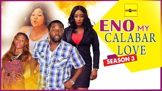 Eno My Calabar Love Nigerian Movie [Part 3]