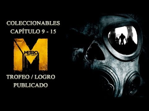 Metro Last Light -  Trofeo / Logro : Publicado Caps 9 - 15 // All Diary Page Collectible Locations