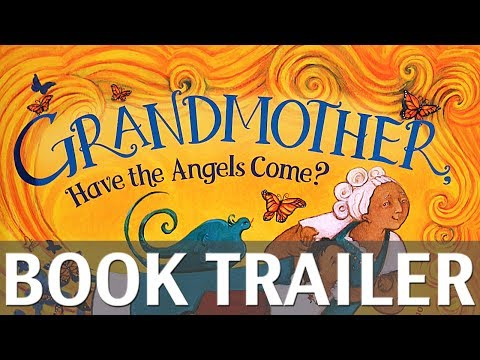 Grandmother, Have the Angels Come? by Denise Vega, illustrated by Erin Eitter Kono