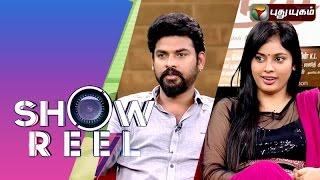 Actors Vimal & Nandita in Showreel 20-02-2016 Puthuyugam Tv