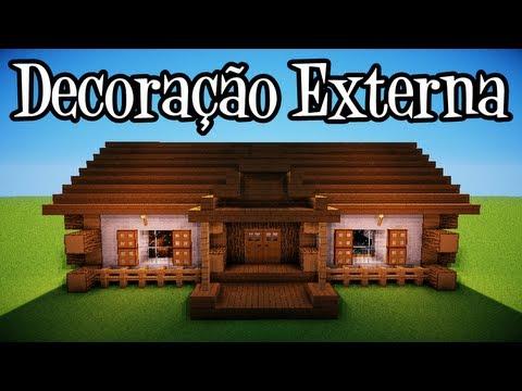 Tutoriais Minecraft: Decoraçao Externa da Casa Rustica