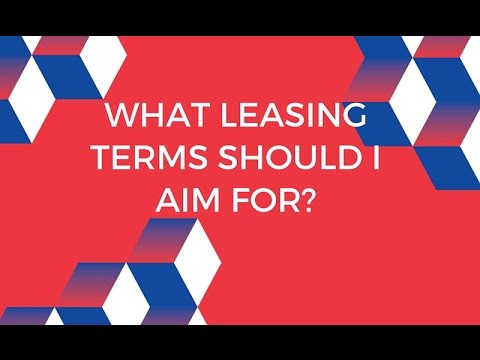 What leasing terms should I aim for?