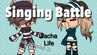 Singing battle- Gacha Life