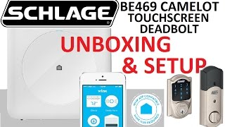 Unboxing & Setup 4K : SCHLAGE Connected Camelot Touchscreen Deadbolt BE469 with Wink Hub