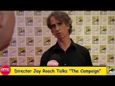 Director Jay Roach Talks The Campaign At Comic Con 2012